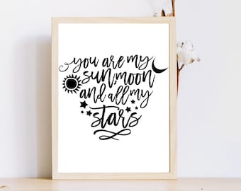 You Are My Sun Moon and All My Stars, Valentines Printable, Digital Valentine Decor, Instant Download, Valentines Print, Love Quote Print