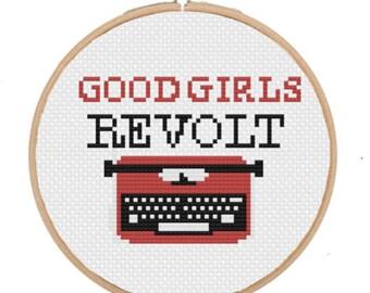 GOOD GIRLS REVOLT Feminist Cross Stitch Pattern