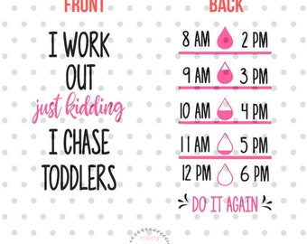 I work out SVG, I chase toddlers svg, Water bottle svg and dxf instant download, water tracker SVG for Cricut and Silhouette, Drink up SVG