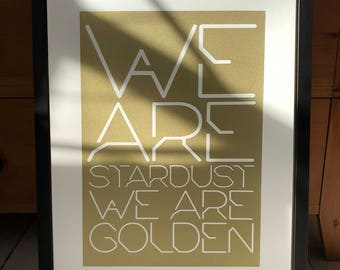 Screen Print, Poster, Joni Mitchell, Woodstock, We Are Stardust, We Are Golden