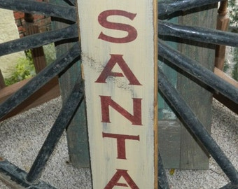 Santa stops here Christmas Primitive Sign