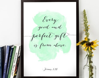 Every good and perfect (...), James 1:17 quote, Artistic Bible Verse, Nursery Bible Art, Scripture quote, Watercolor Bible Verse.