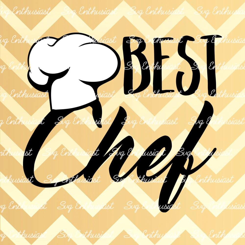 Best Chef SVG, Cooking SVG, Cuisine svg, Kitchen Svg, Cricut, Dxf ...
