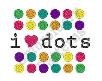 I Love Dots - Machine Embroidery Design