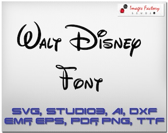Disney font SVG - cuttable Alphabet and Numbers Svg Dxf Eps TTF Cricut Design Space, Silhouette, Digital Cut Files, Instant Download