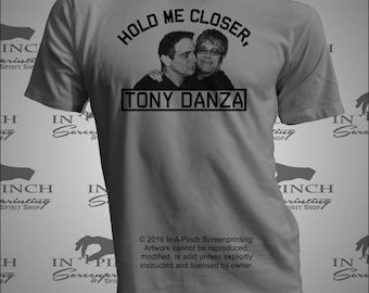 Hold Me Closer, Tony Danza Misheard Lyrics T-shirt