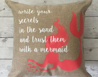 "mermaid pillow cover, ""write your secrets in the sand and trust them with a mermaid"""