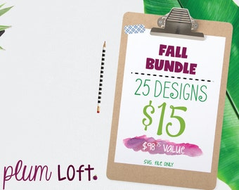 Fall Bundle - SVG Bundle svg files for Cutting Machines - 25 Fall Autumn Files