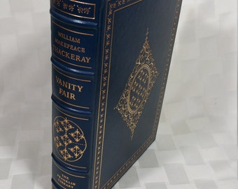 Vanity Fair - William Makepeace Thackeray -  A Limited Edition, 1979, Franklin Mint Co.  The Franklin Library - Near Mint