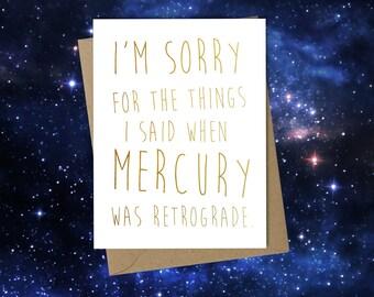 I'm Sorry - Mercury Retrograde