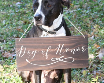 Wedding Signs For Dogs, Dog of honor, Dog Wedding Sign, dog ceremony sign, dog ring bearer sign, dog bridal party sign