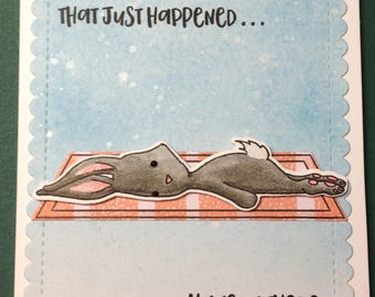 Blah bunny, 'That just happened... hang in there' commiseration / support card