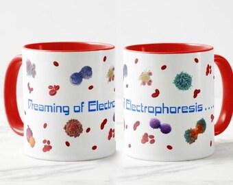 Dreaming of Electrophoresis Mug // Chemistry Mug  // Academic Humor // PhD gift  - 11 or 15oz