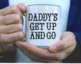 Daddy's Up get up 11 oz mug // handlettered