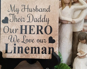 We Love Our Lineman Tile
