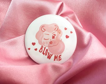 "Lolly Dolly the Devil Cherub - Blow Me -  2.25"" Button Pin Badge"