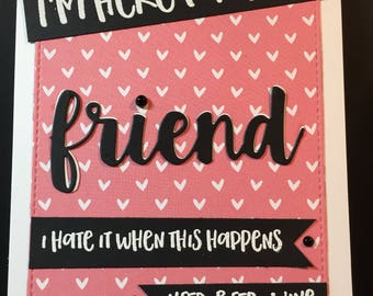 I'm here for you card, Friend Card, Friendship Card, Thinking of you, encouragement card
