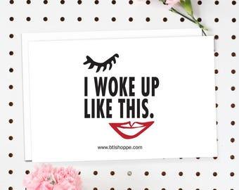 4-Pack of Flat Notecards - Stationery With Envelopes - I Woke Up Like This