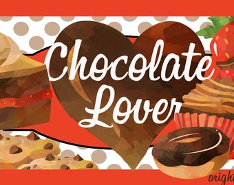"Chocolate Lovers Metal Sign 12"" x 6"""