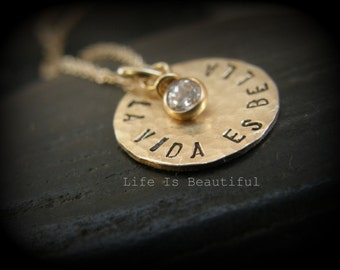 LIFE IS BEAUTIFUL .. La vida es bella- Celebrate- make a wish - personalized customized handmade jewelry - made to order gold filled  -Simag