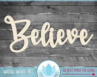 Believe, Large Wood Word Sign, Wood Believe Sign, Unfinshed For DIY Painting, Gallery Wall Holiday Wood Sign