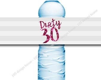 Dirty 30 Water Bottle Label Instant Download - Dirty Thirty Party - 30th Birthday Printable - 30th Birthday Label - Pink Water Bottle Label