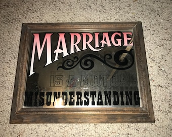 Marriage is a Mutual Misunderstanding  wall hanging mirror Free Ship