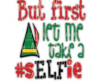 Let me take a Selfie SVG/PNG/DXF Digital cut file christmas elf