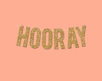 "Gold Sparkly ""HOORAY"" DIY Banner - Digital Printable Instant Download"
