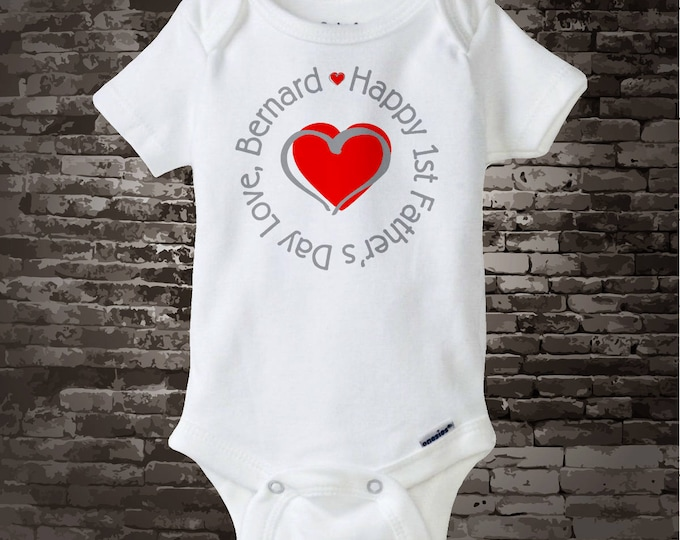 Personalized Dad Happy First Father's Day, New Dad Gift, 1st Fathers Day with Red Heart Tee Shirt or Onesie 04192013b