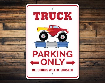 Truck Parking Sign, Truck Owner Gift, Truck Decor, Truck Sign, Monster Truck Sign, Truck Lover Man Cave Sign - Quality Aluminum ENS1002845