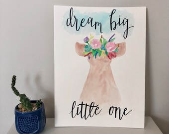 Dream Big Little One Watercolor Painting