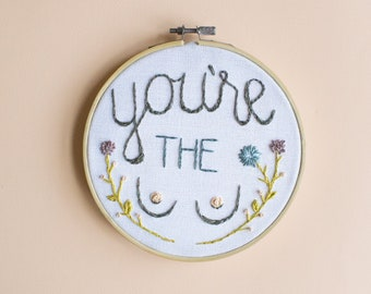 Embroidered Hoop Art — You're the Tits