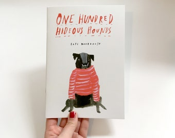 Zine / Picture Book - One Hundred Hideous Hounds - Second Edition