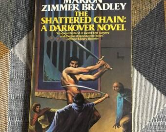 Vintage 1976 The Shattered Chain: A Darkover Novel Marion Zimmer Bradley Paperback