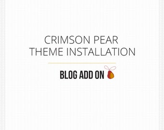 Wordpress Theme Installation and Setup for Crimson Pear themes