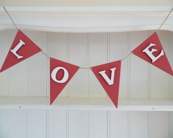 LOVE Bunting-Wooden Bunting-Red and White-Hand Painted-Wedding Decor-Reception Decor-Home Decor-Valentines Gift-Gift for Teens-Gift for Her