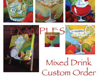 Custom Order for 10x10 Mixed Drink Original Impasto Oil Painting by Paris Wyatt Llanso