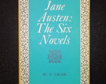 1965 JANE AUSTEN - The Six Novels by W.A. Craik, Pride Prejudice, Sense Sensibility, Mansfield Park, Northanger Abbey, Emma, Persuasion