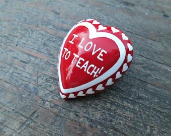 I Love to Teach Brooch, Teacher Brooch, Teacher Gift, Teacher Appreciation Gift, I Love to Teach Pin, Wooden I Love To Teach Brooch