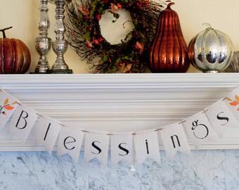 Blessings Banner, Thanksgiving Banner, Fall Banner, Autumn Banner, Thanksgiving Decor, Fall Decor, B101