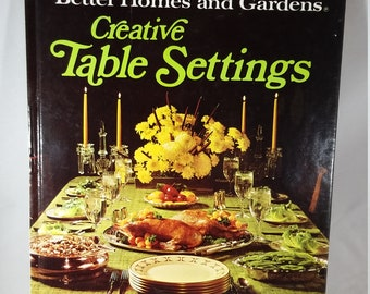 Creative Table Settings, BHG  1968,  VG Condition, Centerpieces and Table Decorations, Entertaining Ideas