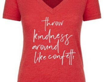 Throw Kindness Around Like Confetti Women's Statement t-shirt in Vintage Red *Free Shipping*