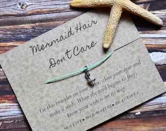 Mermaid Hair Don't Care, Wish Upon Your Wrist, Wish Bracelet, Mermaid Jewelry, Mermaid Life, Salt Life, Sea Life, Gift, Birthday, Graduation