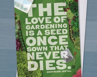 The love of gardening is a seed that once sown never dies, Birthday card, Garden lover, Gardener Gift, Gardening Quote, Kitchen Print,