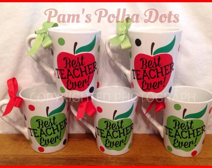 BEST TEACHER EVER! White Ceramic Coffee Mug Cup with Apple, Name can be added on back with Polka Dots Great Teacher Appreciation Gift
