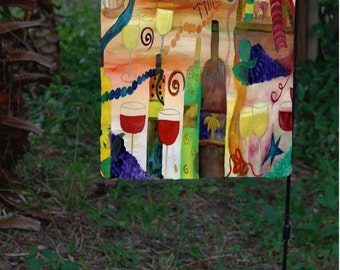 Wine Time Yard Flag From My Art. Available In 2 Sizes