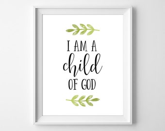 Child of God Wall Art, Baptism Gift, I am a Child of God Print, Christian Wall Art, Bible Verse Print, New Baby Gift, Instant Download