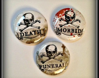"""Death, Funeral, Morbid - 1"""" Button Choose Your Own"""