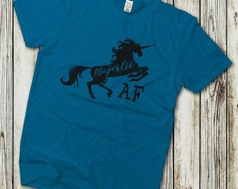 Majestic AF, Unicorn shirt, Unicorn TShirt, Funny Unicorn Shirt, Unicorn AF, Unicorn Lover, Believe In Unicorns, Funny Tshirts